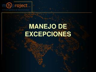 MANEJO DE EXCEPCIONES