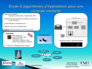 Etude d algorithmes d hybridation pour une centrale inertielle