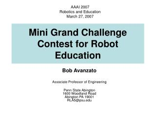 Mini Grand Challenge Contest for Robot Education
