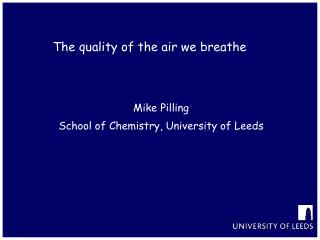 The quality of the air we breathe