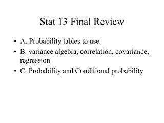 Stat 13 Final Review