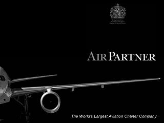 The World s Largest Aviation Charter Company