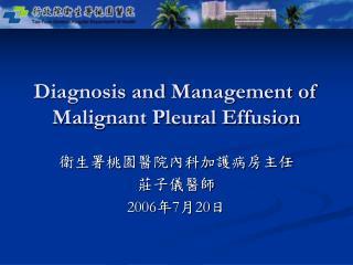 Diagnosis and Management of Malignant Pleural Effusion