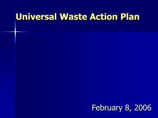 Universal Waste Action Plan