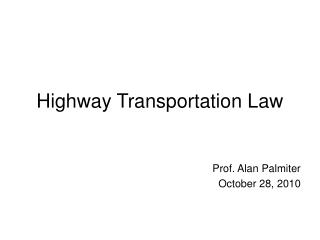 Highway Transportation Law