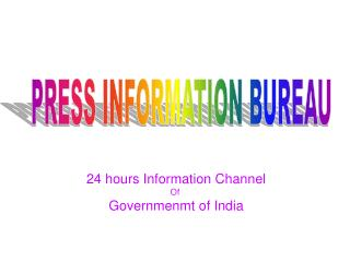 24 hours Information Channel  Of  Governmenmt of India