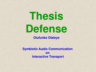 Thesis Defense Olufunke Olaleye