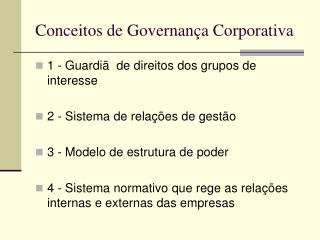 Conceitos de Governan a Corporativa
