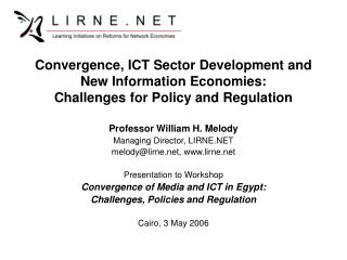 Convergence, ICT Sector Development and New Information Economies:  Challenges for Policy and Regulation