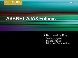ASP AJAX Futures