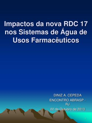 Impactos da nova RDC 17 nos Sistemas de  gua de Usos Farmac uticos