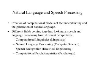 Natural Language and Speech Processing