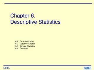 Chapter 6.  Descriptive Statistics