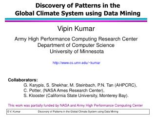 Discovery of Patterns in the  Global Climate System using Data Mining