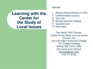 Learning with the Center for  the Study of  Local Issues