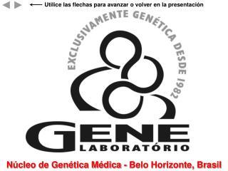 O GENE   N cleo de Gen tica M dica est  ofreciendo un servicio de consultor a estad stica en casos complejos de determin