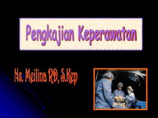 Ns. Meilina RD, S.Kep