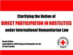 Daniel Cahen Legal Advisor, ICRC Regional Delegation for the US and Canada