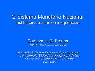 O Sistema Monet rio Nacional Institui  es e suas conseq  ncias