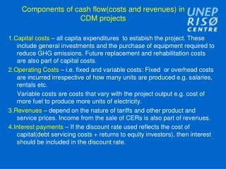Components of cash flowcosts and revenues in CDM projects