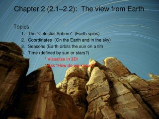 Chapter 2 2.1 2.2:  The view from Earth