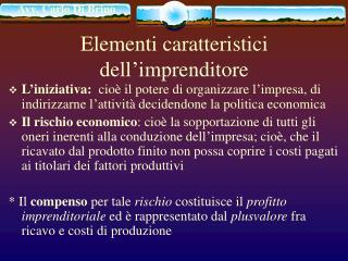 Elementi caratteristici dell imprenditore