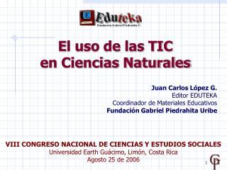El uso de las TIC  en Ciencias Naturales