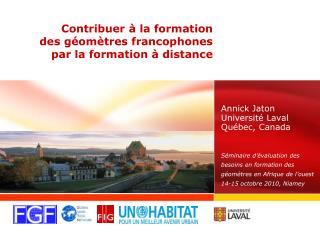 Contribuer   la formation  des g om tres francophones  par la formation   distance