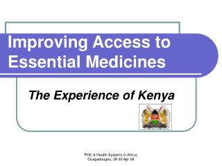 Improving Access to Essential Medicines
