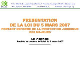 Union Nationale des Associations de Parents, de Personnes Handicap es Mentales et de leurs Amis 15 rue Coysevox  75018 P