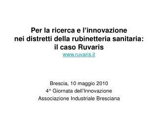 Per la ricerca e l innovazione nei distretti della rubinetteria sanitaria: il caso Ruvaris ruvaris.it