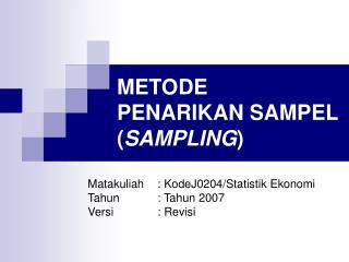 METODE PENARIKAN SAMPEL SAMPLING