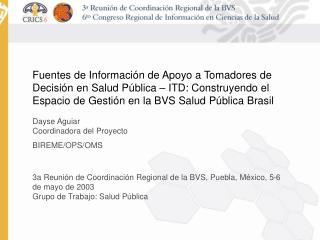 Fuentes de Informaci n de Apoyo a Tomadores de Decisi n en Salud P blica   ITD: Construyendo el Espacio de Gesti n en la
