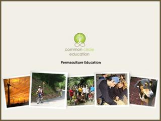 Common Circle Education - Permaculture Design Courses