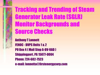 Tracking and Trending of Steam Generator Leak Rate SGLR Monitor Backgrounds and Source Checks