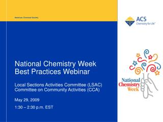 National Chemistry Week  Best Practices Webinar  Local Sections Activities Committee LSAC  Committee on Community Activi