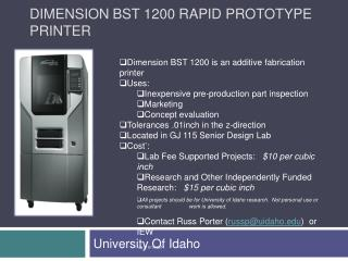 Dimension bst 1200 Rapid prototype printer