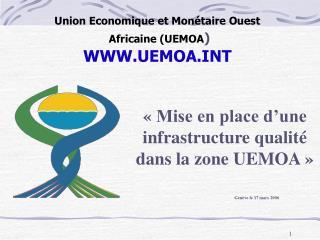 Union Economique et Mon taire Ouest  Africaine UEMOA  UEMOAT