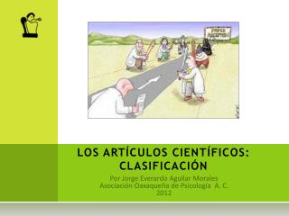 LOS ART CULOS CIENT FICOS:  CLASIFICACI N
