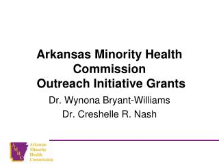 Arkansas Minority Health Commission   Outreach Initiative Grants