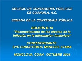 COLEGIO DE CONTADORES P BLICOS DE COAHUILA, A.C.  SEMANA DE LA CONTADURIA P BLICA  BOLET N B-10  Reconocimiento de los e