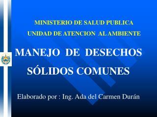 MINISTERIO DE SALUD PUBLICA UNIDAD DE ATENCION  AL AMBIENTE