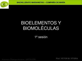 BIOELEMENTOS Y BIOMOL CULAS
