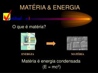 MAT RIA  ENERGIA