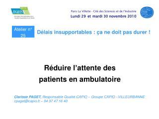 R duire l attente des  patients en ambulatoire