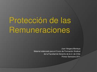 Juan Vergara Montoya  Material elaborado para el Curso de Formaci n Sindical  de la Facultad de Derecho de la U. de Chil