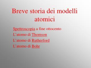 Breve storia dei modelli atomici