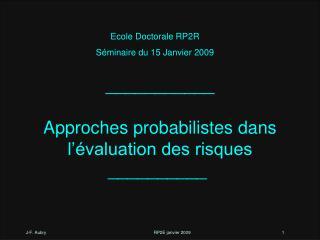 ___________  Approches probabilistes dans l  valuation des risques __________
