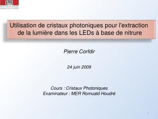 Utilisation de cristaux photoniques pour lextraction  de la lumi re dans les LEDs   base de nitrure