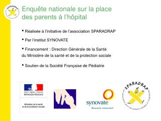 Enqu te nationale sur la place  des parents   l h pital